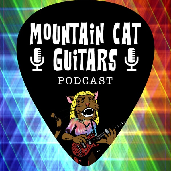 Mountain Cat Guitars Podcast