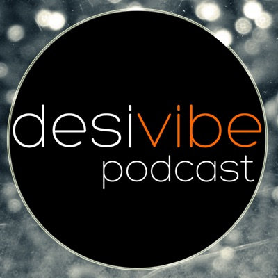 DesiVibe Music Podcast