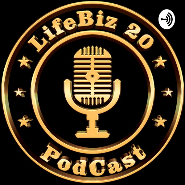 LifeBiz20 Podcast