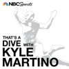 That's a Dive with Kyle Martino artwork