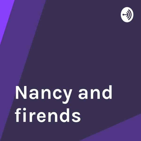 Nancy and firends
