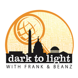 Dark To Light with Frank & Beanz podcast
