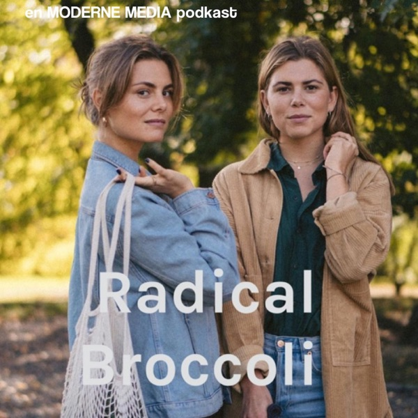 c63441799 Radical Broccoli – Podcast – Podtail