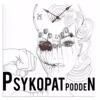 Psykopatpodden