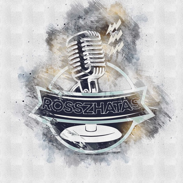 Rosszhatás Podcast