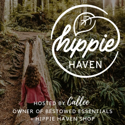 Hippie Haven Podcast: How To Live A Harmonious Life