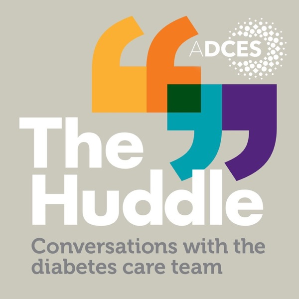 The Huddle: Conversations with the Diabetes Care Team