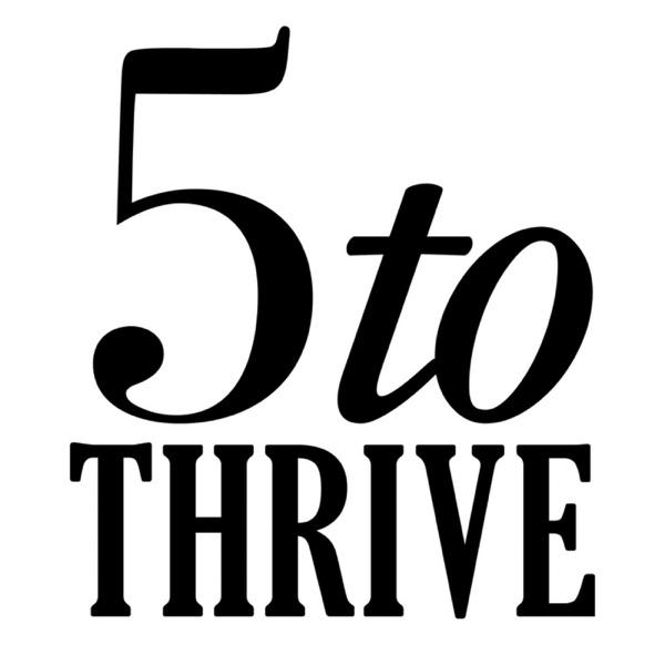 5toThrive