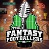 Fantasy Footballers - Fantasy Football Podcast - Fantasy Football