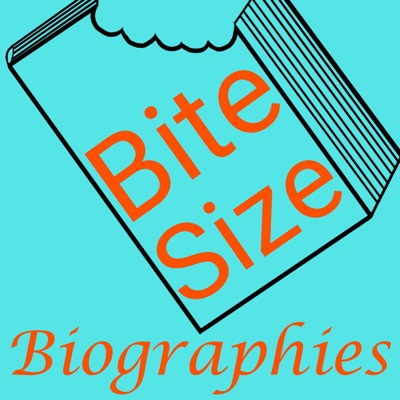 Bite Size Biographies:Bite Size Biographies