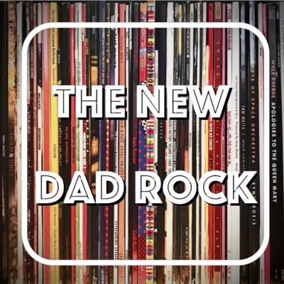 The New Dad Rock