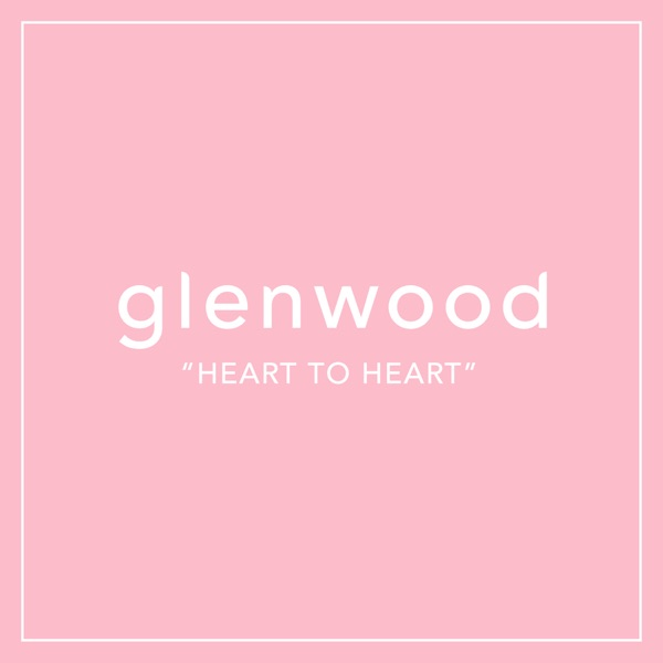 "glenwood ""HEART TO HEART"""