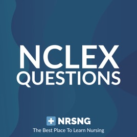 NRSNG NCLEX® Question of the Day (Nursing Podcast for NCLEX