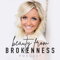 Beauty From Brokenness podcast