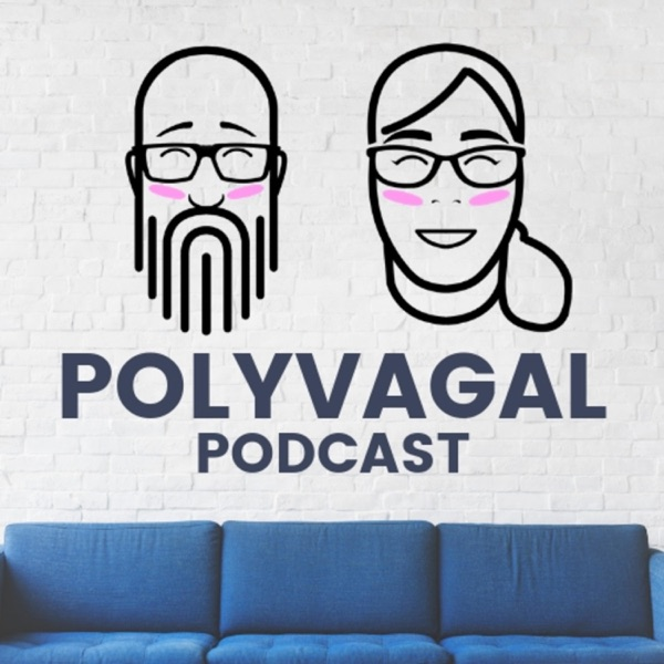 Polyvagal Podcast