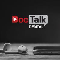 Doc Talk Dental podcast