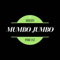 Midlife Mumbo Jumbo