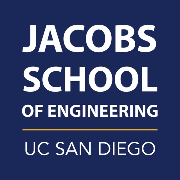 UC San Diego Jacobs School of Engineering Podcast