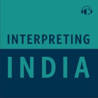 Interpreting India podcast