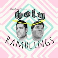 Holy Ramblings podcast