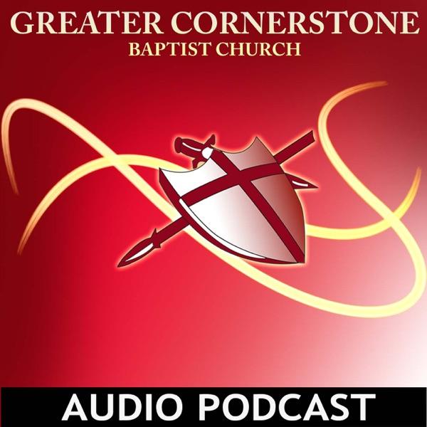 Greater Cornerstone Podcast