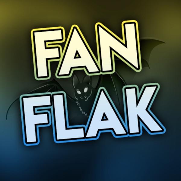 Fan Flak Voices of Fandom