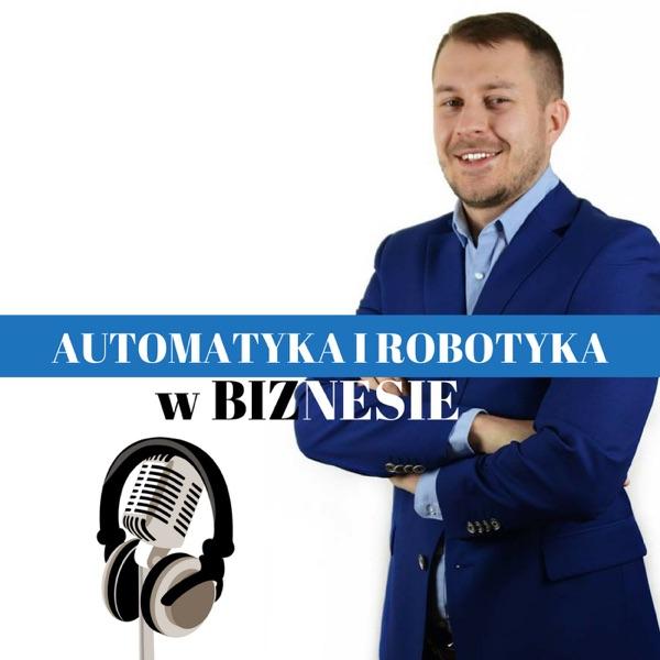 Automatyka i Robotyka w biznesie