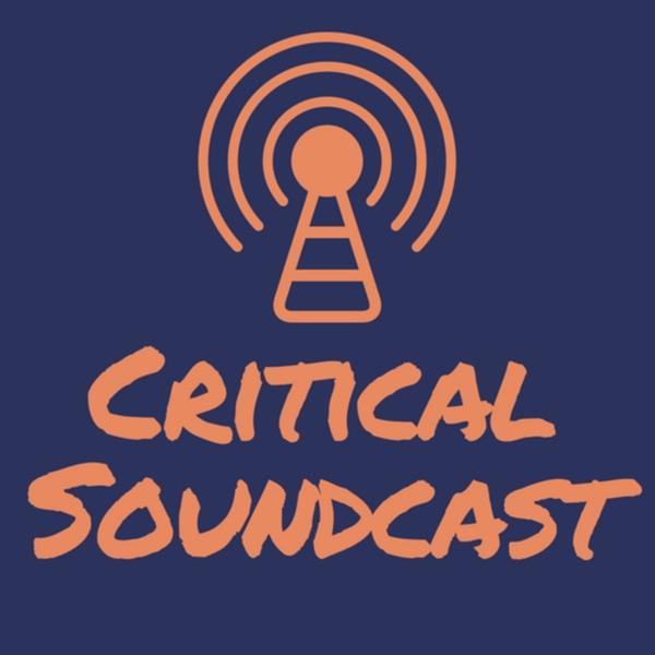 Critical Soundcast
