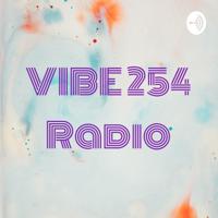 VIBE 254 Radio podcast