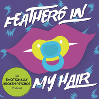 Feathers in My Hair podcast