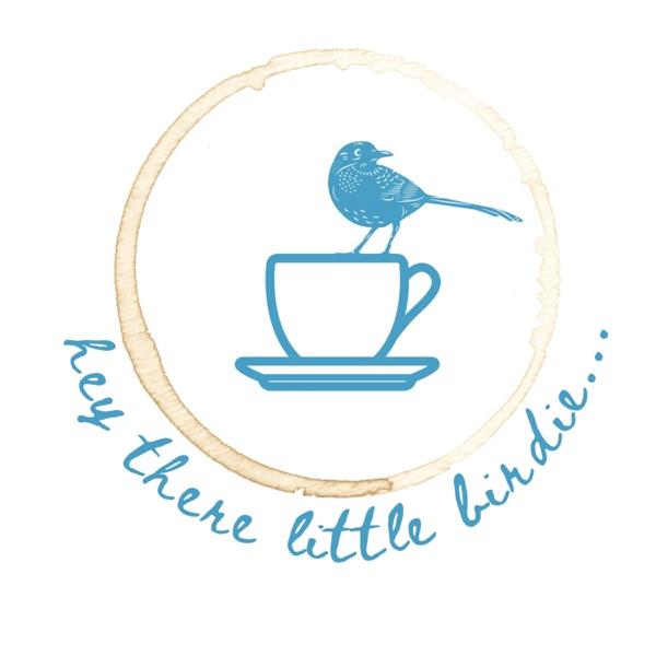Hey There Little Birdie