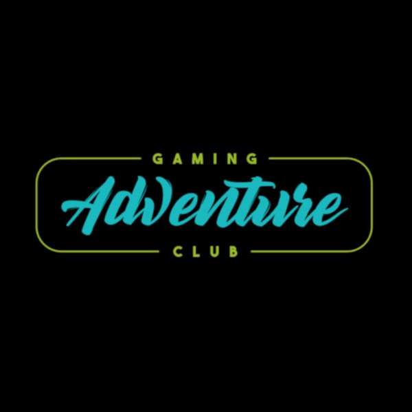 Gaming Adventure Club Podcast