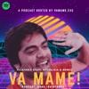 Va Mame Podcast