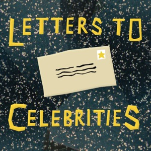 Letters to Celebrities