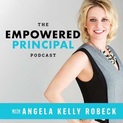 The Empowered Principal Podcast