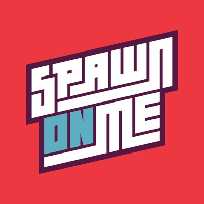 Spawn On Me:Kahlief Adams