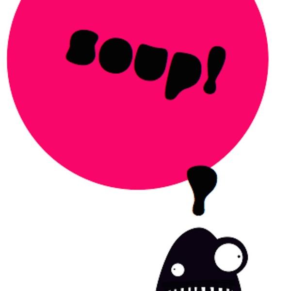 Soup! Podcast