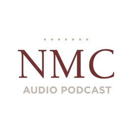 NMC Audio Podcast: Remember to be Faithful – History of NMC
