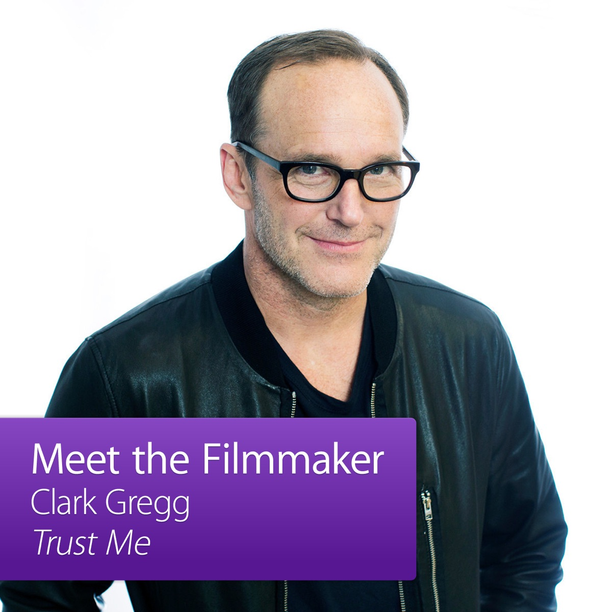 Clark Gregg, Trust Me: Meet the Filmmaker