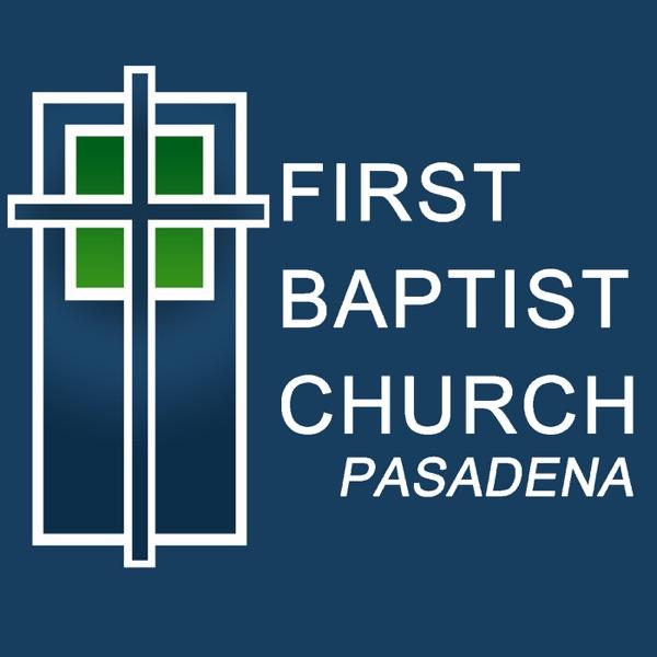 First Baptist Church Pasadena, TX