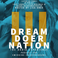 Dream Doer Nation: The Audio Experience podcast