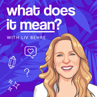 What Does It Mean podcast