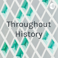 Throughout History podcast