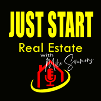Just Start Real Estate with Mike Simmons podcast