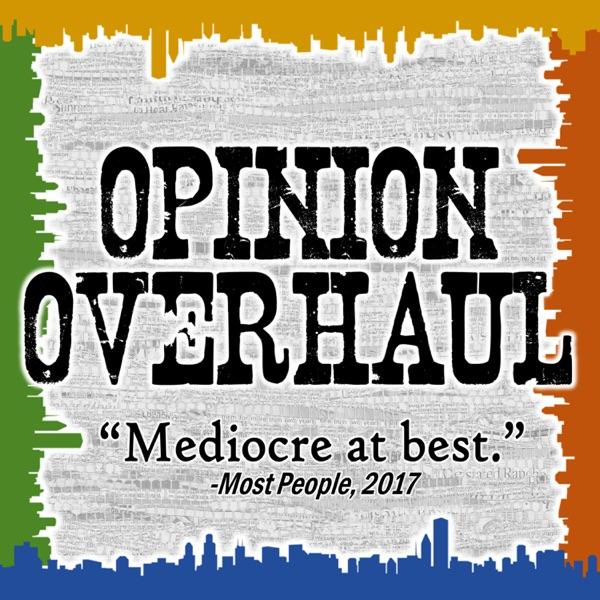 Opinion Overhaul