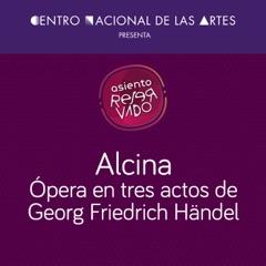 Alcina Ópera en tres actos de Georg Friedrich Händel