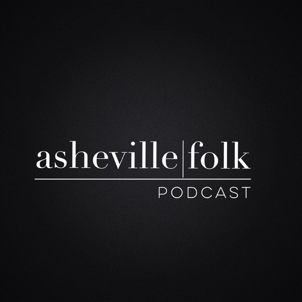 Asheville Folk Podcast