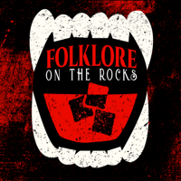 Folklore on the Rocks podcast