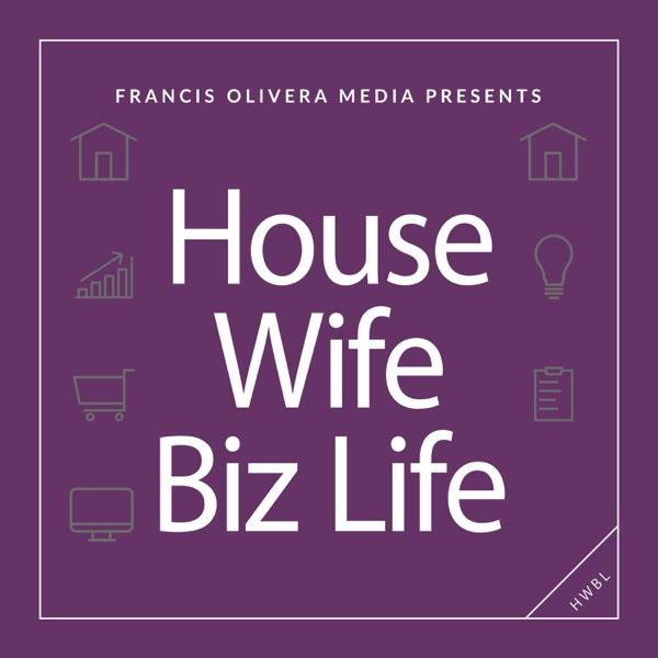 House Wife Biz Life