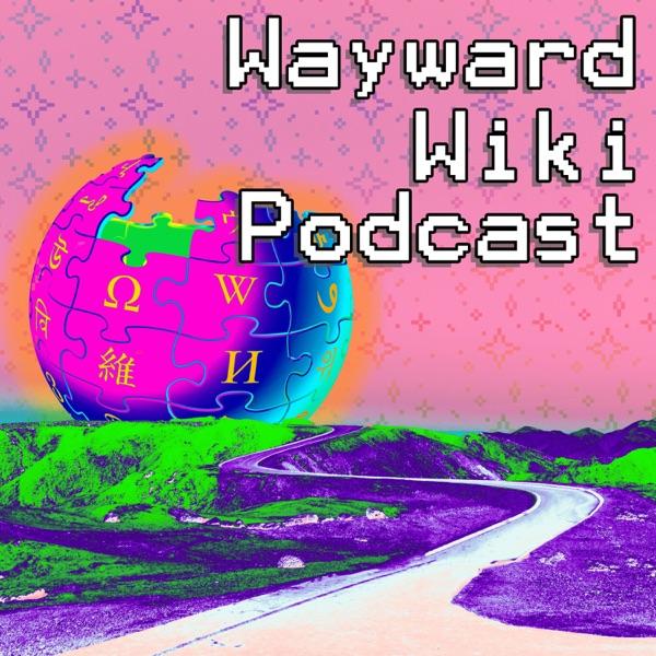 Wayward Wiki Podcast